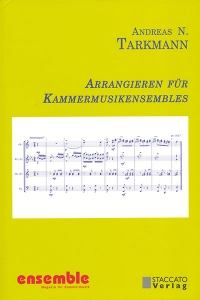 Arrangieren für Kammermusikensembles