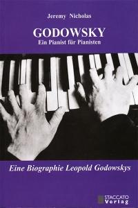 GODOWSKY - Ein Pianist für Pianisten
