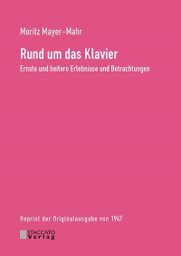 Moritz Mayer-Mahr: Rund ums Klavier