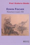 Edwin Fischer – Meisterkurs in Luzern 1954