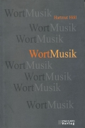 Hartmut Höll: WortMusik