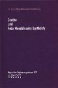 Goethe und Felix Mendelssohn Bartholdy